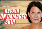 How To Repair Sun Damaged Skin At Home