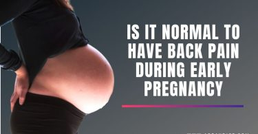 Is It Normal to Have Back Pain during Early Pregnancy