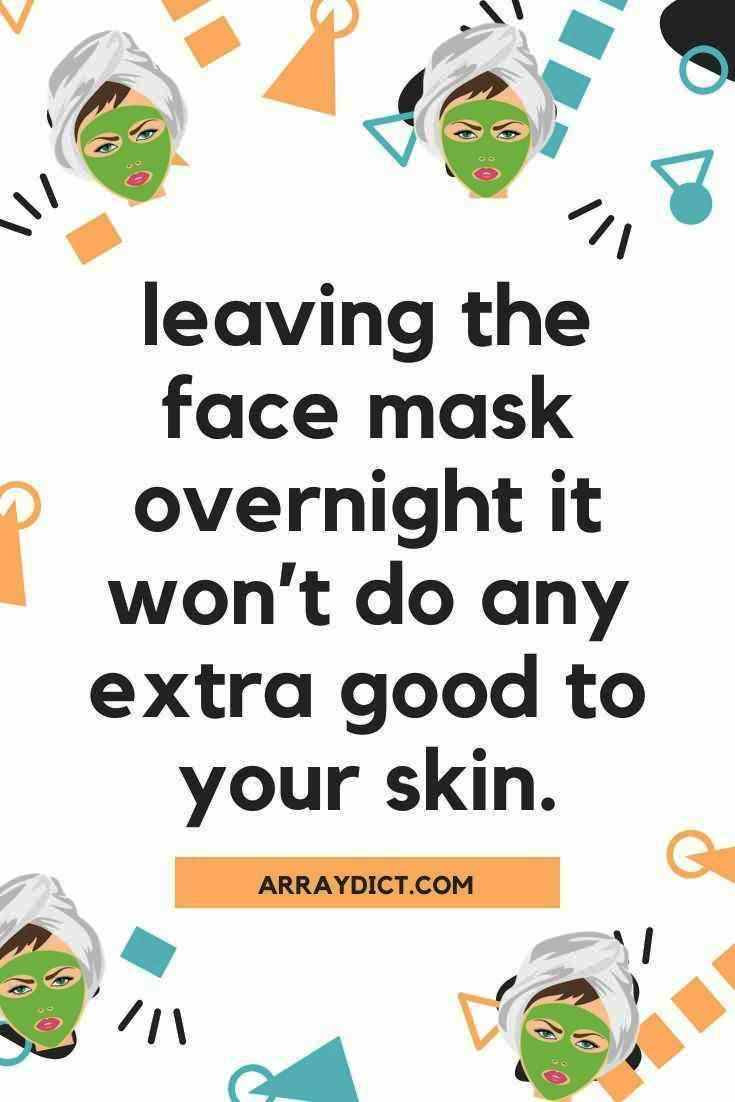 can you leave a face mask on overnight